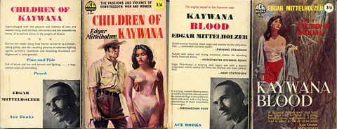 Covers of paperback editions of two of Edgar Mittelholzer's Kaywana novels