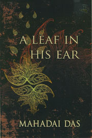 Cover of A Leaf in His Ear, by Mahadai Das